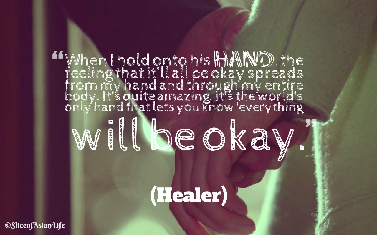 Slice Of Life Quote: Healer KDrama Quotes