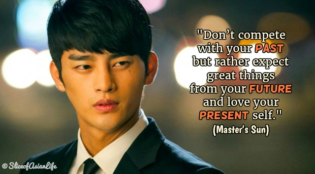 Slice Of Life Quote: Master's Sun Quotes