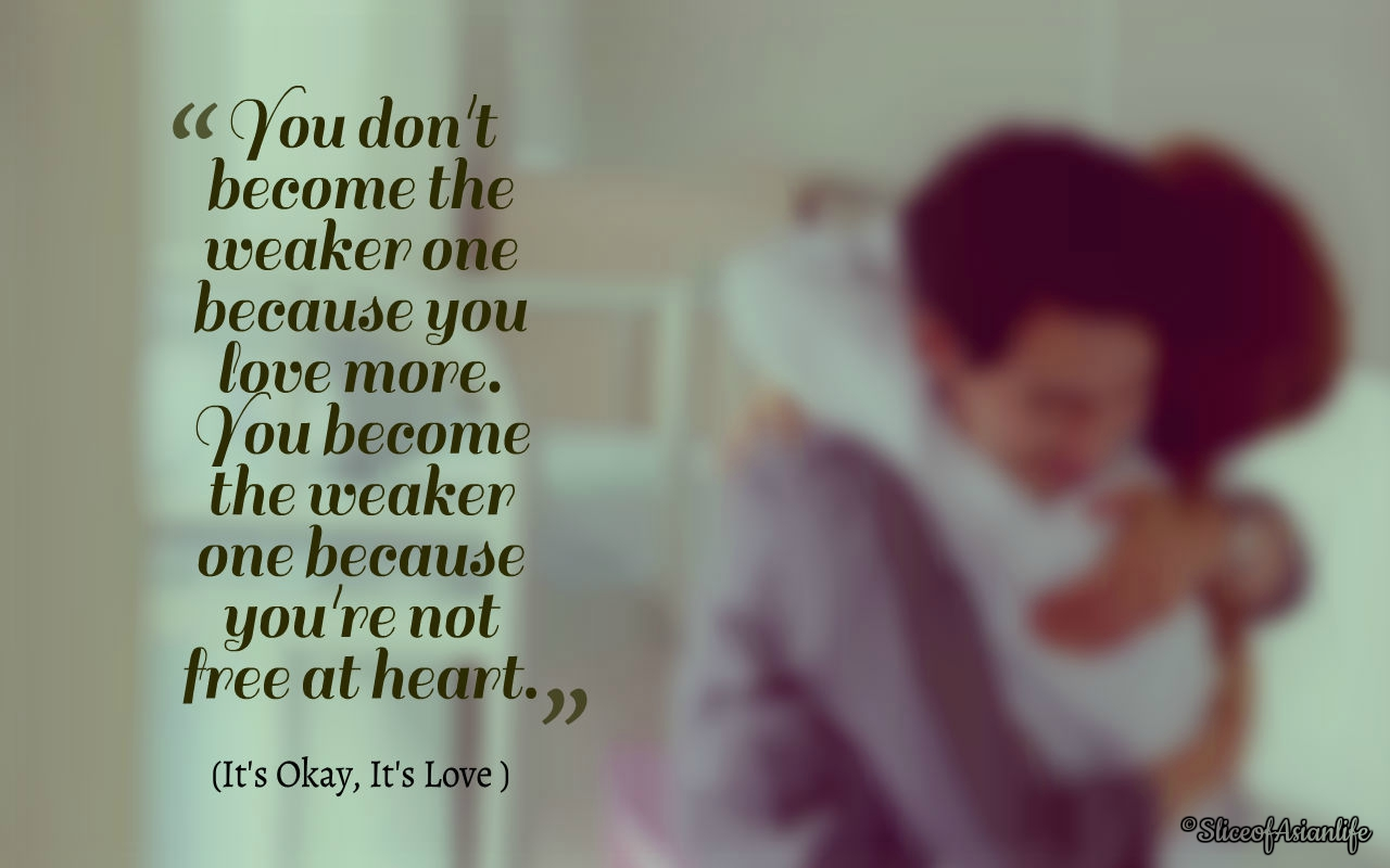 Its Okay Its Love Quotes Slice Of Life